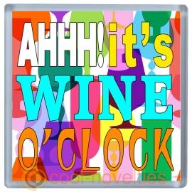 Aaah!  It's Wine O'Clock Novelty Drinks Mat Coaster