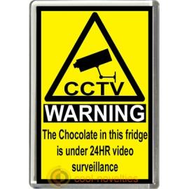 Chocolate Novelty CCTV Warning Sign Fridge Magnet