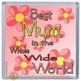 Best Mum in the Whole Wide World Coaster