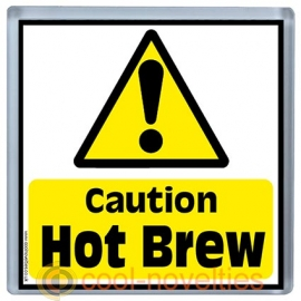 Caution Hot Brew Novelty Health and Safety Coaster