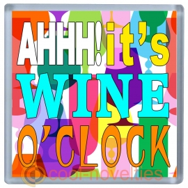 Aaah!  It's Wine O'Clock Novelty Drinks Mat Coaster