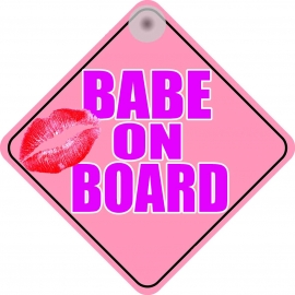 Babe On Board Novelty Car Window Sign