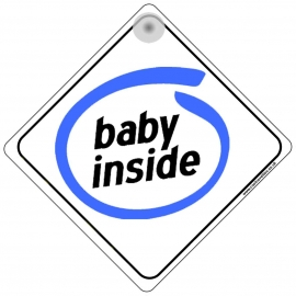 Baby Inside Novelty Car Window Sign