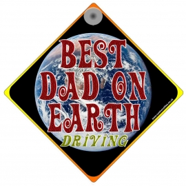 Best Dad on Earth Novelty Car Window Sign