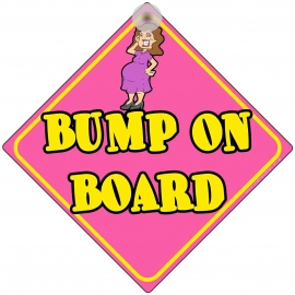 Bump on Board Traditional Novelty Car Window Sign
