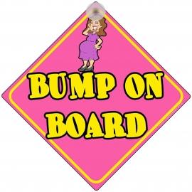 Bump on Board Traditional Novelty Car Window Sign
