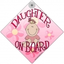 Daughter on Board for Girls Novelty Car Window Sign