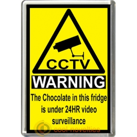 Chocolate Novelty CCTV Warning Sign Fridge Magnet