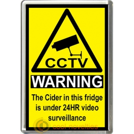Cider Novelty CCTV Warning Sign Fridge Magnet