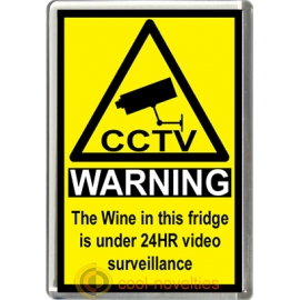 Wine Novelty CCTV Warning Sign Fridge Magnet